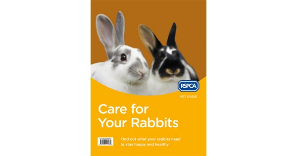 New Edition Of Care For Your Rabbits (RSPCA Pet Guide)